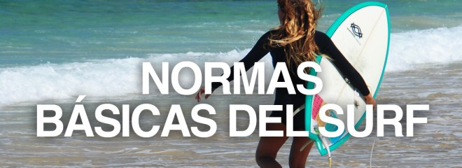 Protest Surfcenter Fuerteventura | Blog surf: Normas básicas del surf